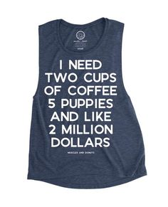I need two cups of coffee, 5 puppies, and like 2 million dollars! A feminine version of the muscle tank, this must-have style is designed with our exceptionally soft poly-viscose fabrication that softly drapes around curves. The modern elongated armholes and curved bottom hem make it perfect for layering. Sideseamed. Relaxed, drapey fit. Low cut armhole. Curved bottom hem. 65% poly 35% viscose S M L XL Center Front Length (inches) 20 - 1/4 20 - 5/8 21 - 1/8 21 - 5/...