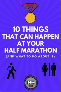 10.5 Things That Can Happen At Your Half Marathon