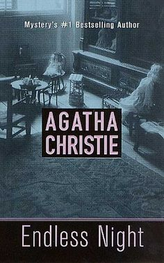 Endless Night - Agatha Christie - I had read this was Dame Christie's favorite of her own novels. I feel most of her novels have a similar tone, even with different characters. This one is darker. Interesting read.