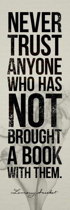 Never trust anyone...book
