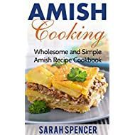 Amish Cooking: Wholesome and Simple Amish Recipe Cookbook (Amish Cookbook 1) Amish Recipes, Cookbook Recipes, Snack Recipes, Snacks, Chips, Baking, Simple, Travel, Life