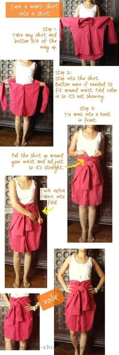 Got an oversized man's shirt lying around? Turn it into a skirt. | 41 Awesomely Easy No-Sew DIY Clothing Hacks