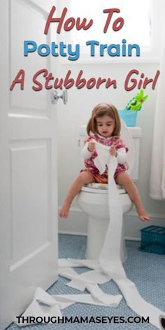 0605a601d1c0e Tips to Potty Training Girls and How To Potty Train A Girl Who is Stubborn.