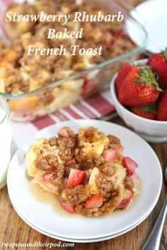 Strawberry Rhubarb Baked French Toast Recipe on twopeasandtheirpod.com Love this easy French toast recipe. Make it the night before and bake in the morning!