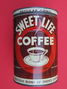 Sweet Life Coffee, late 1930's, my collection