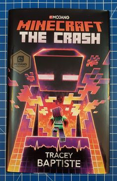 Minecraft: The Crash: An Official Minecraft Novel Minecraft Banner Designs, Minecraft Banners, Minecraft Stuff, Find A Book, This Book, Mojang Minecraft, Woodworking Shop Layout, The Secret Book, Penguin Random House