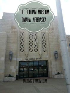 The Durham Museum, Omaha Nebraska #omahaweekend