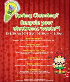 Recycle your e-Waste   Participate in the CNY collection drive organised by Singapore's SECDC at various community centres.