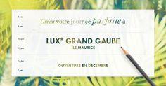 Ma journée idéale ! @luxresorts offre un séjour au nouveau @luxgrandgaube, à Maurice avec vols en classe affaires