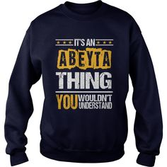 Funny ABEYTA TShirt For Men/Women. Birthday Gifts #gift #ideas #Popular #Everything #Videos #Shop #Animals #pets #Architecture #Art #Cars #motorcycles #Celebrities #DIY #crafts #Design #Education #Entertainment #Food #drink #Gardening #Geek #Hair #beauty #Health #fitness #History #Holidays #events #Home decor #Humor #Illustrations #posters #Kids #parenting #Men #Outdoors #Photography #Products #Quotes #Science #nature #Sports #Tattoos #Technology #Travel #Weddings #Women