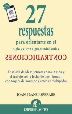 27 respuestas // Joan Plans Esperabé EMPRESA ACTIVA (Ediciones Urano)