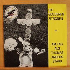 DIE GOLDENEN ZITRONEN Am Tag als Thomas Anders starb Vinyl EP Ihre Faust so fest