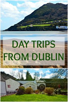 Day Trips from Dublin   Ireland   Learn where you can go within 1-2 hours of Dublin   We'll share with you self-drive options along with longer full-day tours from Dublin   Click here to read more about Dublin excursions and see the beauty of Ireland beyond the capital city! #DayTrip #Dublin #Ireland