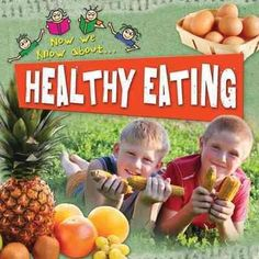 Photographs and easy-to-read text help young readers learn about eating healthy foods, including fruit, milk, fish, and a balanced diet.
