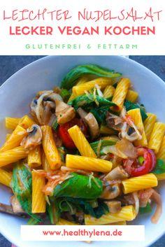 Leichter Nudelsalat - glutenfrei, vegan und fettarm. Perfekt fürs Grillen oder das Picknick. #lunch #dinner #healthylena #healthy #pasta #salad #salat #nudeln