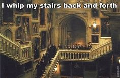Hogwarts whips its stairs back and forth.