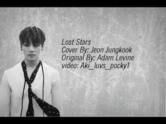 Jungkook (BTS) - Lost Stars (Cover By Jungkook) - YouTube