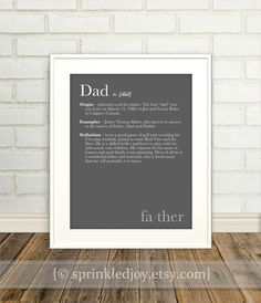 Dad Father Definition Print Dictionary Inspired by SprinkledJoy Daddy Gifts, Gifts For Dad, Fathers Day Gifts, Father Definition, Family Definition, Holiday Crafts, Holiday Fun, Cute Gifts, Great Gifts