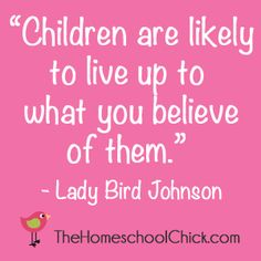 #homeschool  and i believe my children will move mountains and perform miracles.  i hope homeschooling works out in my future :)