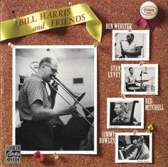 Bill Harris - 1957 - Bill Harris And Friends (Fantasy)