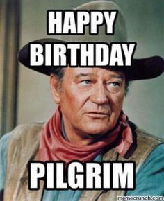 Happy Birthday Cowboy, Funny Happy Birthday Meme, Funny Happy Birthday Pictures, Happy Birthday Messages, Happy Birthday Quotes, Birthday Memes, Birthday Greetings, Birthday Stuff, Birthday Cards