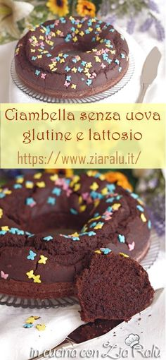 Cocoa donut without eggs or gluten - In the kitchen with Zia .- Ciambella al cacao senza uova né glutine – In cucina con Zia Ralù Cocoa donut without eggs or gluten – In the kitchen with Zia Ralù - Gluten Free List, Gluten Free Dinner, Lactose Free, Vegan Gluten Free, Gluten Free Recipes, Gluten Free Casserole, Gluten Free Cereal, Gluten Free Sweets, Gluten Free Meatloaf