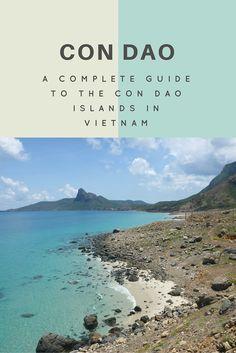 Con Dao Islands Travel Guide  #vietnam #travel #condao #condaoislands #asia #islands #beaches #prisons