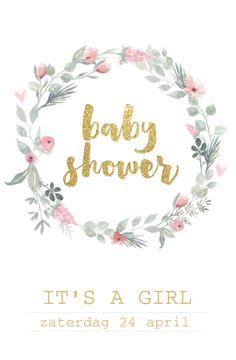 Lovz.nl   Clean babyshower kaartje met goudkleurige letters en bloemenkrans. Zelf maken.