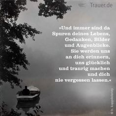 Trauerspruch Tears In Heaven, Words To Describe, S Quote, Good Thoughts, True Words, Miss You, Grief, Psalms, Life Lessons
