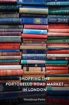 Portobello Road Market is one of the most famous markets in London (or perhaps the world) but can be confusing for first-timers. Europe Destinations, Europe Travel Guide, Travel Guides, Armin Van Buuren, Olympia, Einstein, Things To Do In London, France, Ireland Travel