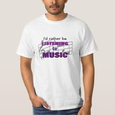 I'd Rather Listen To Music T-Shirt - typography gifts unique custom diy