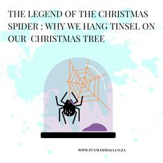 The legend of the Christmas spider : why we hang tinsel on our Christmas tree