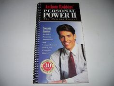 Anthony Robbins' Personal Power II (30 Day) - The Driving Force Success Journal by Anthony Robbins,http://www.amazon.com/dp/B003L80PF8/ref=cm_sw_r_pi_dp_kW9Asb0PYZM0ZT22 Sold my copy to someone in Bishopville, MD thru my Amazon.com storefront.