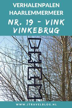 Deze keer laat ik je kennismaken met de negentiende verhalenpaal: nr. 19 – VINK / Vinkebrug. In deze en 19 andere blogs neem ik je mee langs de 20 verhalenpalen in de gemeente Haarlemmermeer. Fiets je mee? #verhalenpalen #haarlemmermeer #fietsen #jtravel #jtravelblog