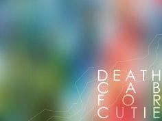 Death Cab is lyrics, lyrics, and lyrics.
