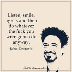 Listen, smile, agree - - http://themindsjournal.com/listen-smile-agree/