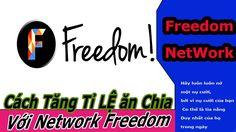 Cách Tăng Tỉ Lệ ĂN Chia VỚI Fredom NETWORK 95/5 - Online Schools - Trươn...