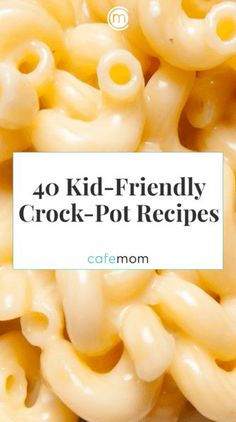 Check out these great kid-friendly Crock-Pot dinners moms can have ready and waiting when their kids are hungry.