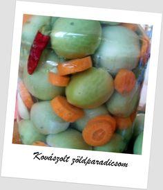 Egy kanál cukor: Kovászolt zöld paradicsom télire Cukor, Honeydew, Ketchup, Eggs, Fruit, Breakfast, Food, Childhood, Memories