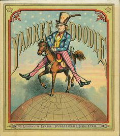 Yankee Doodle, New York: McLoughlin Bros., [187-] Illustrations and cover by Thomas Nast.