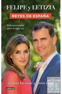 FELIPE Y LETIZIA. REYES DE ESPAÑA - 9788403014770 - www.libreriarioebro.es