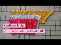 Simple Stretchy Bind Off - YouTube