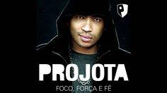 """Projota - """"Foco, Força e Fé"""" (Áudio)"""