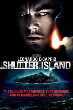Shutter Island -lovely suspense;kept me guessing all the way through