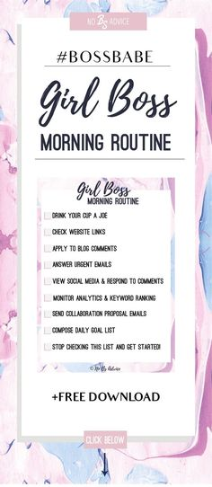 Start off your morning right with this Girl Boss morning routine for your blog or business. Click the link down below to grab it! Use this free template to boost your morning productivity and morning routine.  Blogger and entrepreneurs resources. Checklist template.