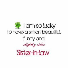 Sister Funny Quotes And Sayings Funny Sister In Law 29 Compelling