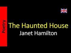 The Haunted House - Janet Hamilton
