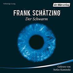 Der Schwarm (Hörbuch-Download): Amazon.de: Frank Schätzing, Stefan Kaminski, Der Hörverlag: Bücher