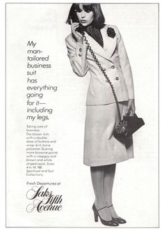 """""""My man tailored business suit has everything going for it.including my legs. 1977 Fashion, Vintage Outfits, Vintage Fashion, Vintage Ads, Vintage Style, Business Attire, Web Design Inspiration, Vintage Photographs, Saks Fifth Avenue"""