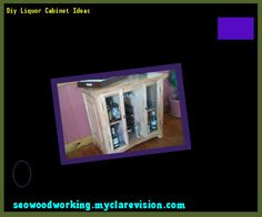Diy Liquor Cabinet Ideas 105851 - Woodworking Plans and Projects!